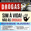 Semana Nacional de Conscientização contra as Dependências – promovida pela Pastoral da Sobriedade na Diocese de São Luiz de Cáceres