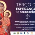 Reze pelo Brasil com o Terço da Esperança e da Solidariedade nesta quarta-feira, às 15h30