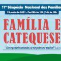 Família e Catequese é o tema do11º Simpósio Nacional das Famílias, no próximo dia 29 de Maio