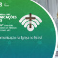 Quem faz a Comunicação da Igreja no Brasil: Os profissionais que atuam nas assessorias da CNBB